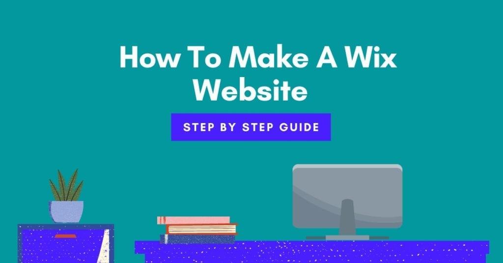 How to make a Wix website